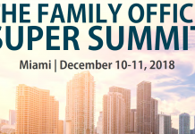 Super Summit 2018 in Miami is preparing to open its doors to family offices worldwide.